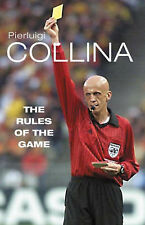 The Rules of the Game, By Pierluigi Collina,in Used but Acceptable condition
