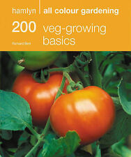 200 Veg-Growing Basics (Hamlyn All Colour Gardening), 0600618331, New Book