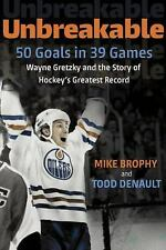 50 In 39 : Wayne Gretzky and the Story of Hockey's Greatest Record by Todd...