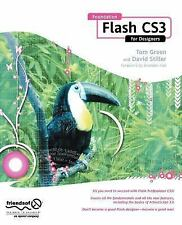 Foundations: Foundation Flash CS3 for Designers by Tom Green and David...