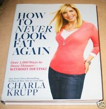How to Never Look Fat Again:Over 1,000 WAYS to DRESS THINNER-WITHOUT Dieting HC