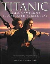 Titanic : James Cameron's Illustrated Screenplay by Randall Frakes and James Cam