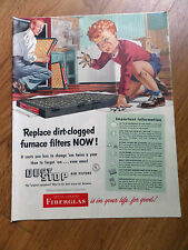 1951 Owens-Corning Fiberglas Ad Replace Dirt-Clogged Furnace Filters Now