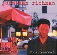 I'M So Confused - Richman, Jonath - CD New Sealed