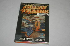 The Lost Pleasures of the Great Trains by Martin Page (1975, Book, Illustrated)