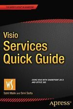 Visio Services Quick Guide : Using Visio with SharePoint 2013 by Sahil Malik...