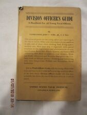 Division Officer's Guide A Handbook for All Young Naval Officers (1952)