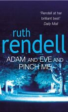 RUTH RENDELL ___ ADAM AND EVE AND PINCH ME ___ BRAND NEW __ FREEPOST UK