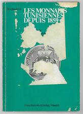 * SCHWEIKERT, Les monnaies tunisiennes depuis 1859, Munich, 1973, dédicadé