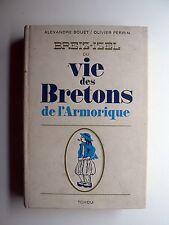 Alexandre Bouët BREIZ-IZEL ou vie des Bretons de l'Armorique 1970 Tchou PERRIN