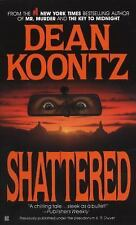 BUY 2 GET 1 FREE Shattered by K. R. Dwyer and Dean Koontz (1986, Paperback)