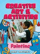Creative Arts & Activities: Painting Creative Art and Activities)