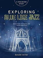 (New) Exploring Blue Like Jazz DVD-Based Study by Donald Miller