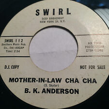 "RARE TEEN POPCORN PROMO 45/ B.K. ANDERSON ""MOTHER-IN-LAW CHA CHA""    CLEAN  HEAR"