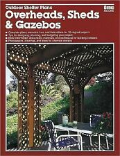 Outdoor Shelter Plans: Overheads, Sheds and Gazebos - Grizzle, Roger S. - Paperb