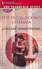 Armstrong, Lindsay .. The Bridegroom's Dilemma (Promotional Presents)