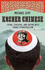 Kosher Chinese: Living, Teaching, and Eating with China's Other Billio-ExLibrary