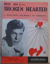 Here I Am Broken Hearted - 1950's sheet music - Johnnie Ray photo cover