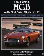 Original Ser.: Original MGB, C-V8 : The Restorers Guide to All Roadster and...
