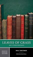 Leaves of Grass and Other Writings: Authoritative Texts, Other Poetry and...