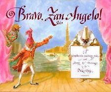 Bravo, Zan Angelo!: A Commedia dell'Arte Tale
