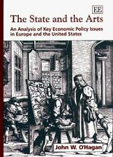 The State and the Arts : An Analysis of Key Economic Policy Issues in Europe...