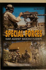 US Special Forces War Against Saddam Hussein Desert Storm Reference Book