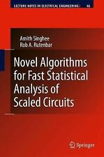 Novel Algorithms for Fast Statistical Analysis of Scaled Circuits: 46 (Lecture N