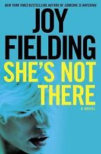 She's Not There by Joy Fielding (2016, Hardcover)