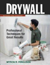 Drywall: Professional Techniques for Great Results (Fine Homebuilding DVD Works