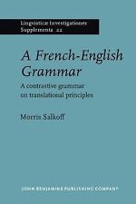 A French-English Grammar: A contrastive grammar on translational principles (Lin