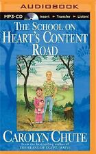 The School on Heart's Content Road by Carolyn Chute (2015, MP3 CD, Unabridged)