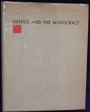 Wright, Frank Lloyd. Genius and the Mobocracy.  First Edition.