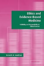 Ethics and Evidence-Based Medicine: Fallibility and Responsibility in -ExLibrary