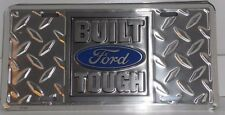 BUILT FORD TOUGH ALUMINUM LICENSE PLATE SILVER DIAMOND PLATE  MADE IN USA TRUCK