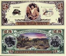 Wild West $25 Bill Collectible Funny Money Novelty Note