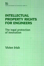 Intellectual Property Rights for Engineers The Legal Protection of Innovation