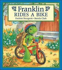 FRANKLIN Rides a Bike (Brand New Paperback Version) Paulette Bourgeois