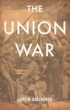 The Union War by Gary W. Gallagher (2012, Paperback)