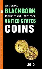 The Official Blackbook Price Guide to United States Coins 2010, 48th Edition (O
