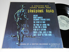 LONESOME ROAD Songs of a Drifter NM- A Country Boy Looks Down That Somerset