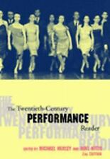 The Twentieth Century Performance Reader (Paperback, 2002) Other Editi-ExLibrary