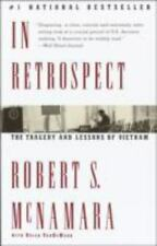 In Retrospect : The Tragedy and Lessons of Vietnam by Robert S. McNamara...