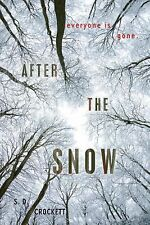 S D Crockett - After The Snow (2012) - Used - Trade Cloth (Hardcover)