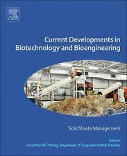 Current Developments in Biotechnology and Bioengineering : Solid Waste...