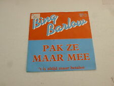 "BING BARLOW - Pak Ze Maar Mee - Dutch 7"" Juke Box Vinyl Single"
