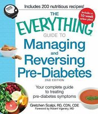 The Everything Guide to Managing and Reversing Pre-Diabetes: Your Complete Guide