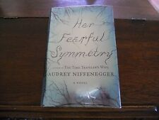 HER FEARFUL SYMMETRY by Audrey Niffenegger, 1st ed/1st printing (2009, HCDJ)