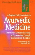A BEGINNER'S INTRODUCTION TO AYURVEDIC MEDICINE - NEW PAPERBACK BOOK