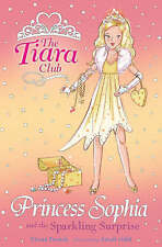 The Tiara Club - Princess Sophia And The Sparkling Surprise - Ex Library Book